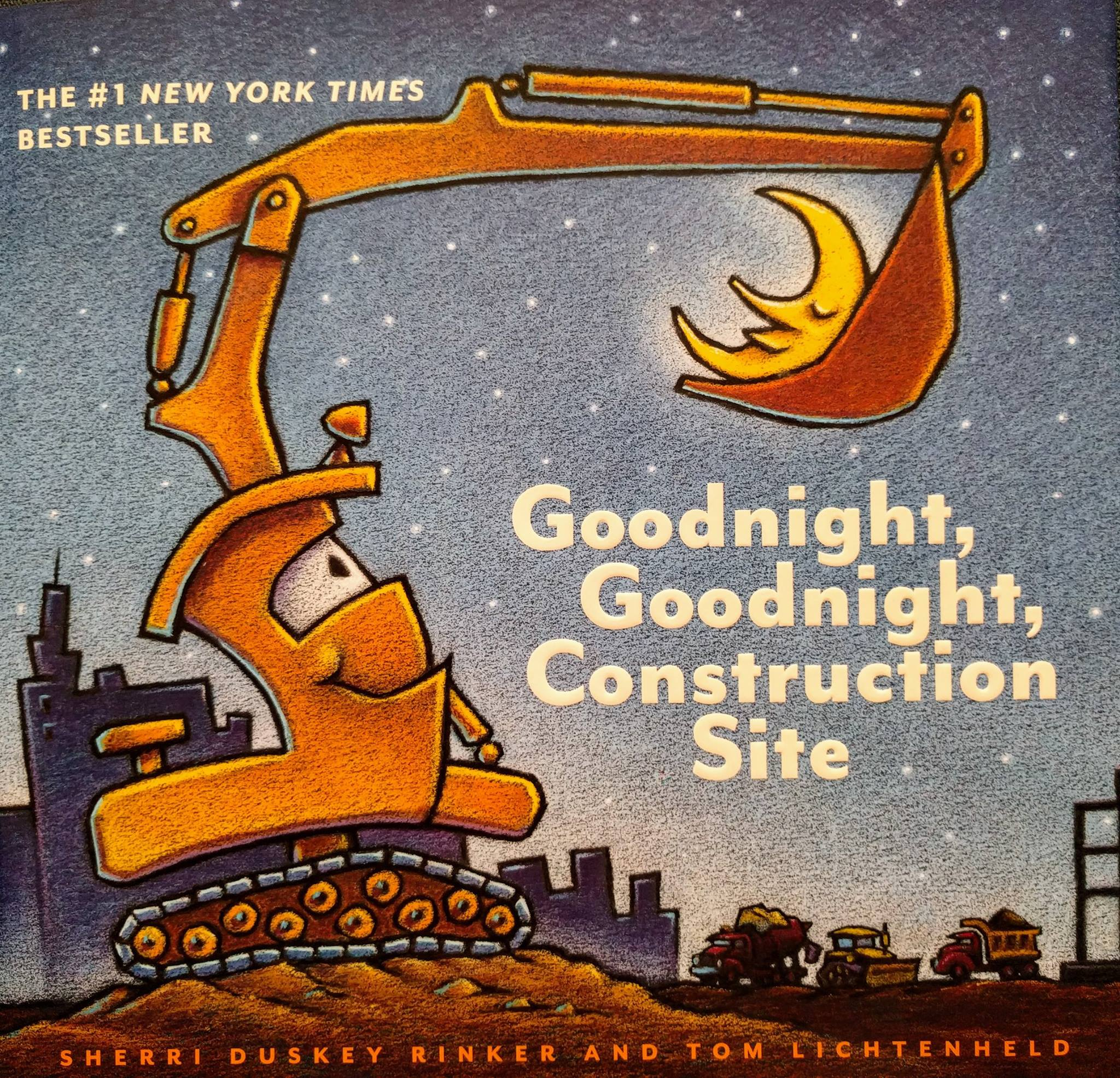 the kids book Goodnight, Goodnight, Construction Site, with a n excavator holding a sleeping half moon in its boom